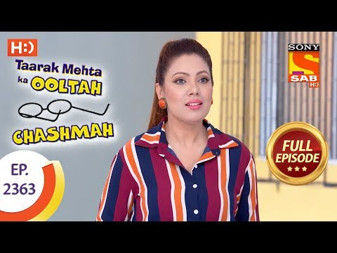 Taarak Mehta Ka Ooltah Chashmah - Ep 2363 - Full Episode - 20th December, 2017