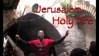 Miracle Of The Holy Fire, Jerusalem