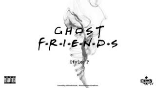 Styles P - Ghost Friends (Freestyle) (2016 NEW CDQ)
