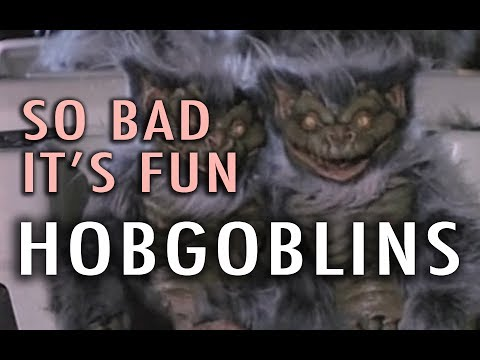 So Bad It's Fun: Hobgoblins (1988)