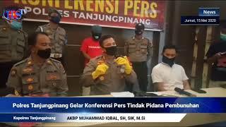 Kapolres Tanjungpinang Gelar Konferensi Pers Kasus Pembunuhan (HARIANSIBER TV)