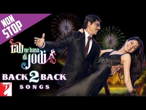#Back2Back Songs : Rab Ne Bana Di Jodi - Shah Rukh Khan | Anushka Sharma | Salim - Sulaiman