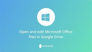 Open and edit Microsoft Office files