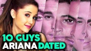 """10 Guys Ariana Grande Has """"Dated"""""""