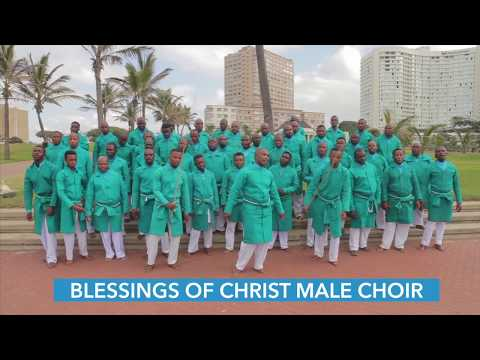 BLESSINGS OF CHRIST MALE CHOIR(AMEN)
