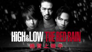 Nonton HiGH&LOW  Special Trailer 「THE RED RAIN」(EXILE TAKAHIRO×登坂広臣) Film Subtitle Indonesia Streaming Movie Download
