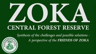 Zoka Central Forest Reserve - Challenges