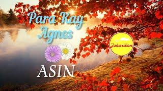 Para Kay Agnes - Asin