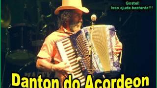 Download do CD: http://adf.ly/1723576/palcomp3.com/dantondoacordeon✹Curta a pagina do Canal:  https://www.facebook.com/musicacinemaetc/