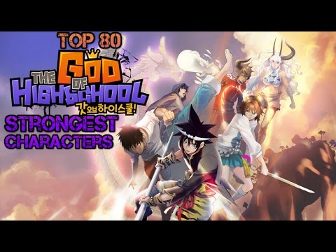 Top 80 Strongest God of Highschool Characters