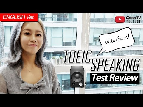 [ENG Ver.] TOEIC SPEAKING TEST REVIEW   with Gwen! #03