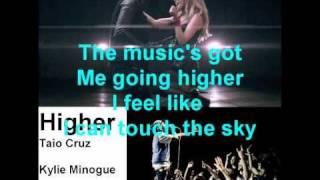 Higher (three way version) - Taio Cruz ft. Kylie Minogue & Travie McCoy - Lyrics On Screen