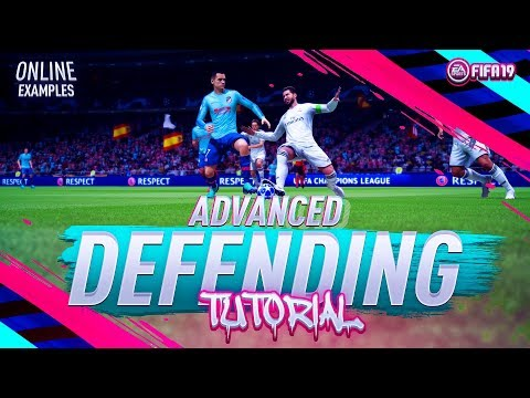 Fifa 19 ONLINE ADVANCED Defending Tutorial - How To Defend Effectively Online