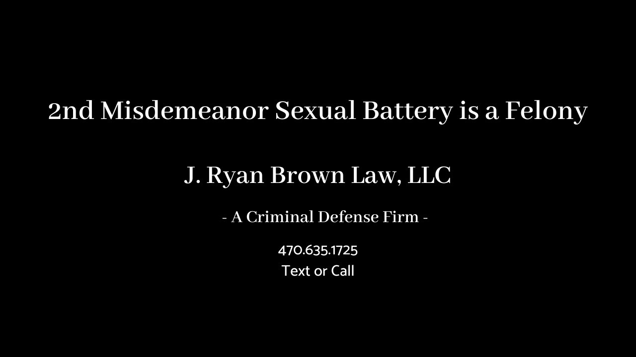 2nd Misdemeanor Sexual Battery is a Felony