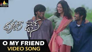 O My Friend Video Song - Happy Days (Varun Sandesh, Tamanna) - 1080p
