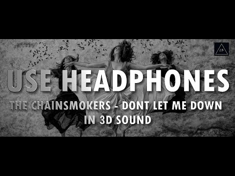 3D Audio (Killer Bass) | The Chainsmokers - Don't Let Me Down in 3d Sound | Lazy Boys Productions