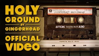 Video GINGERHEAD - Holy Ground [official video]