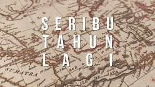 Video SAYKOJI - SERIBU TAHUN LAGI (LYRIC VIDEO) MP3, 3GP, MP4, WEBM, AVI, FLV Juni 2019