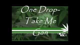 One Drop Forward-Take Me Ganja