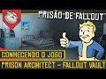 Construa Um Vault De Fallout Prison Architect Fallout M
