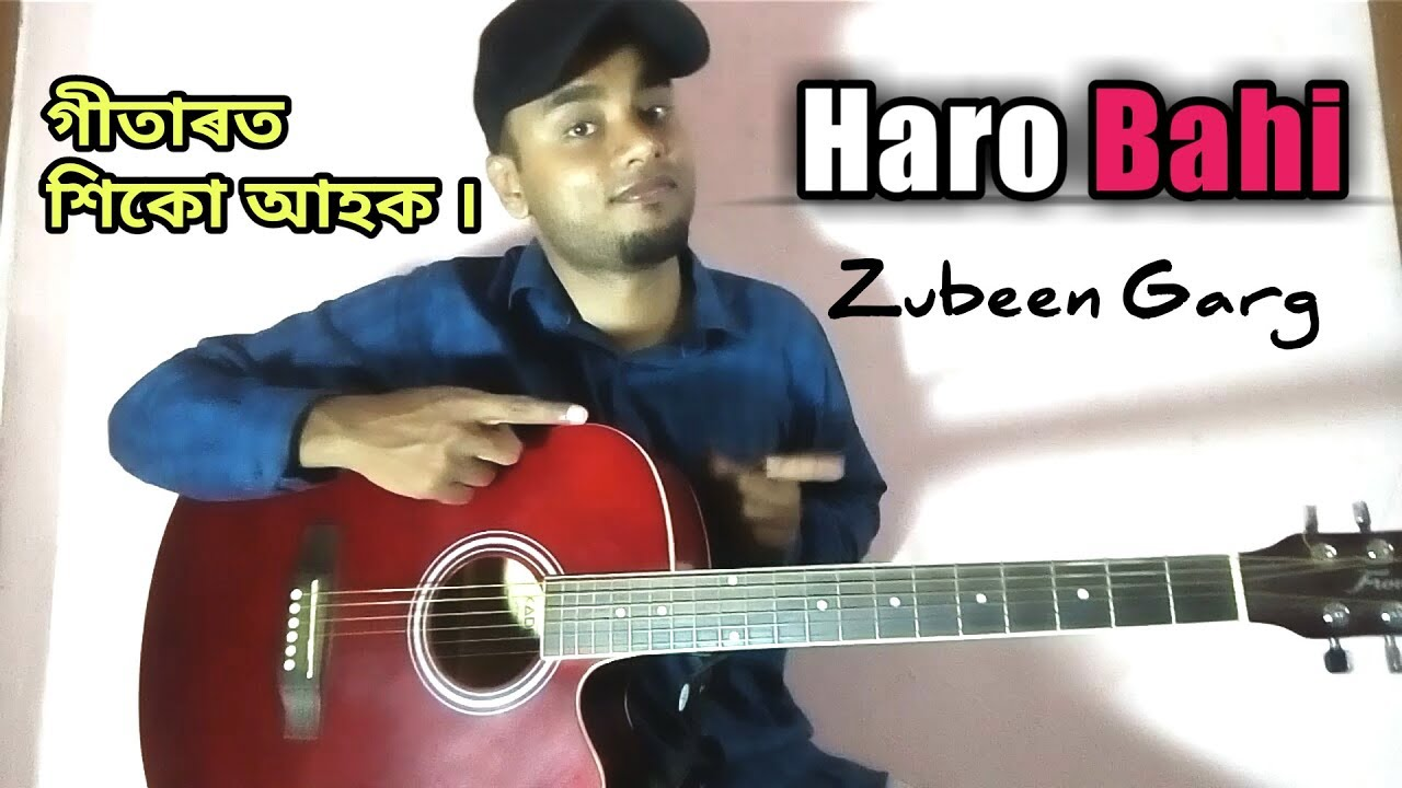 HARO BAHI | Zubeen Garg | Guitar Chords Lesson | BAHI | Assamese Songs Guitar Lesson/ Tutorial