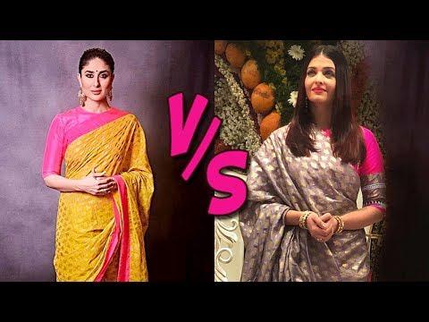 Aishwarya Rai VS Kareena Kapoor In A Saree | Fashi