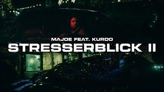 Video Majoe feat. Kurdo ✖️► STRESSERBLICK 2 ◄✖️ [ official Video ] prod. by Joznez MP3, 3GP, MP4, WEBM, AVI, FLV Februari 2017