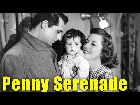Penny Serenade Full Movie | Romatic Drama Film | Cary Grant, Irene Dunne | English Romance Movies
