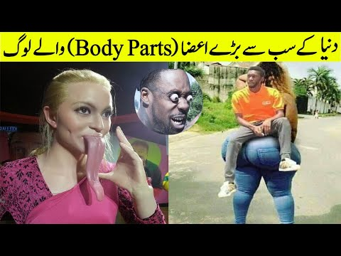 People With Biggest And Longest Body Parts In The World