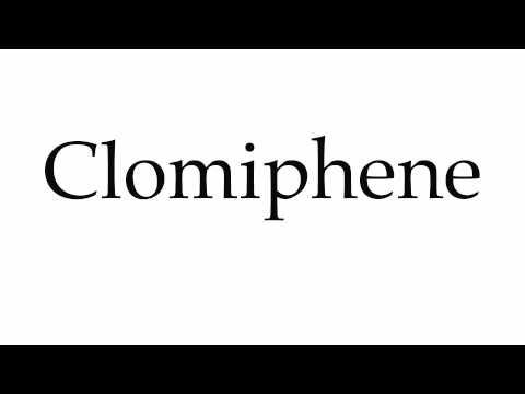 How to Pronounce Clomiphene