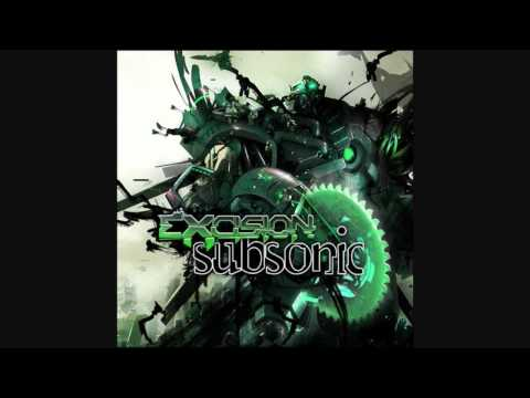 Excision - Subsonic (Original Mix)