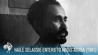 Haile Selassie Enters Addis Ababa (1941)