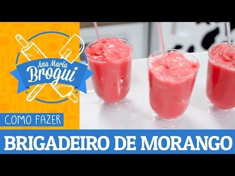 Receitas Doces - COMO FAZER BRIGADEIRO DE MORANGO  Ana Maria Brogui #181