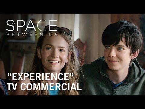The Space Between Us (TV Spot 'Experience')
