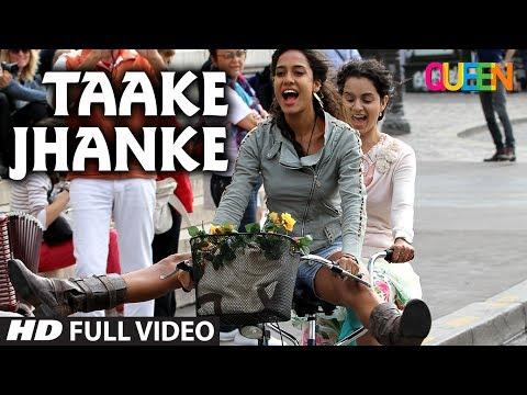 Taake Jhanke - Queen (2013)
