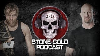 Nonton Stone Cold Podcast With Dean Ambrose Thoughts Film Subtitle Indonesia Streaming Movie Download