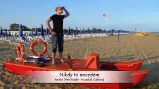 Video Andre - Nikdy to nevzdám (Muzikál Galileo)