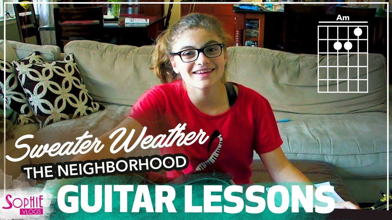 Sweater Weather – The Neighborhood | Easy Guitar Songs for Beginners & Chords (by Sophie Pecora)