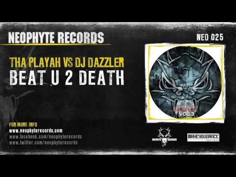 Tha Playah vs. DJ Dazzler - Beat U 2 Death