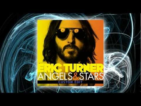 Eric Turner – Angels & Stars (custom edit)