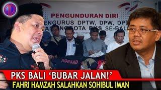 """Video PKS Bali """"Bubar Jalan""""! Fahri Hamzah S4lahkan Sohibul Iman MP3, 3GP, MP4, WEBM, AVI, FLV Oktober 2018"""