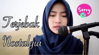 Nonton Raisa   Terjebak Nostalgia  Cover  By Ikatyas Film Subtitle Indonesia Streaming Movie Download