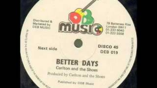 Carlton & The Shoes - Better Days - DEB 12""