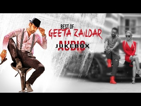 New Punjabi Songs | Best Of Geeta Zaildar