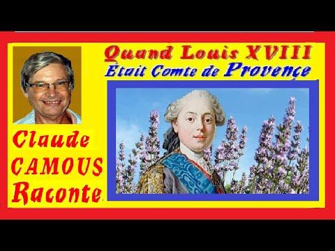 Louis XVIII Comte de Provence … «Claude Camous raconte»  Quand Louis XVIII était comte de Provence ...