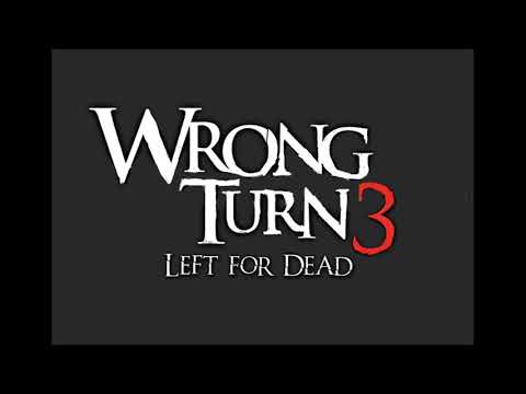 Wrong Turn 3 Left For Dead (2009) Theme Music