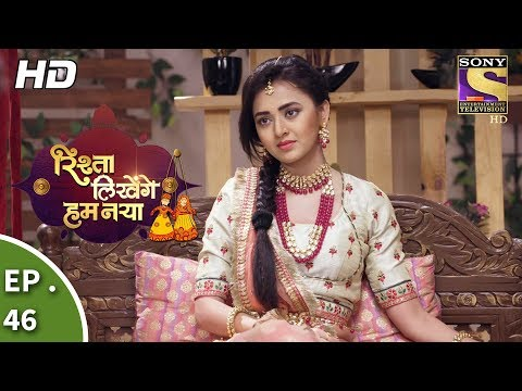 Rishta Likhenge Hum Naya - Ep 46 - Webisode - 9th January, 2018