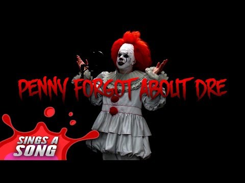 Pennywise Forgot About Dre (In One Take)