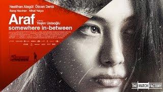 ARAF - Somewhere in Between by Yeşim Ustaoğlu - Trailer (HQ)