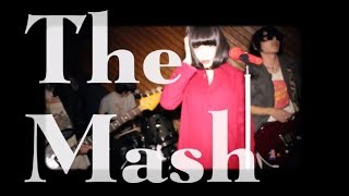 "The Mash ""最終回"" (Official Music Video)"